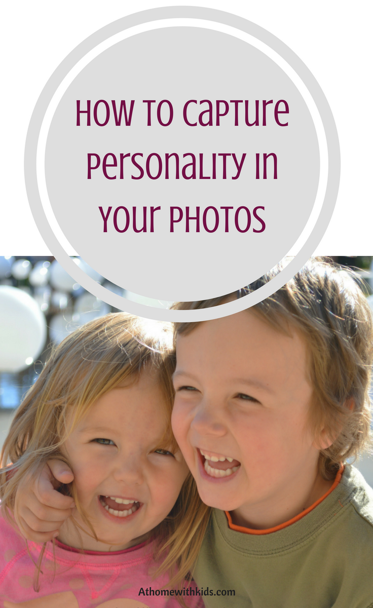 Capture personality in photos