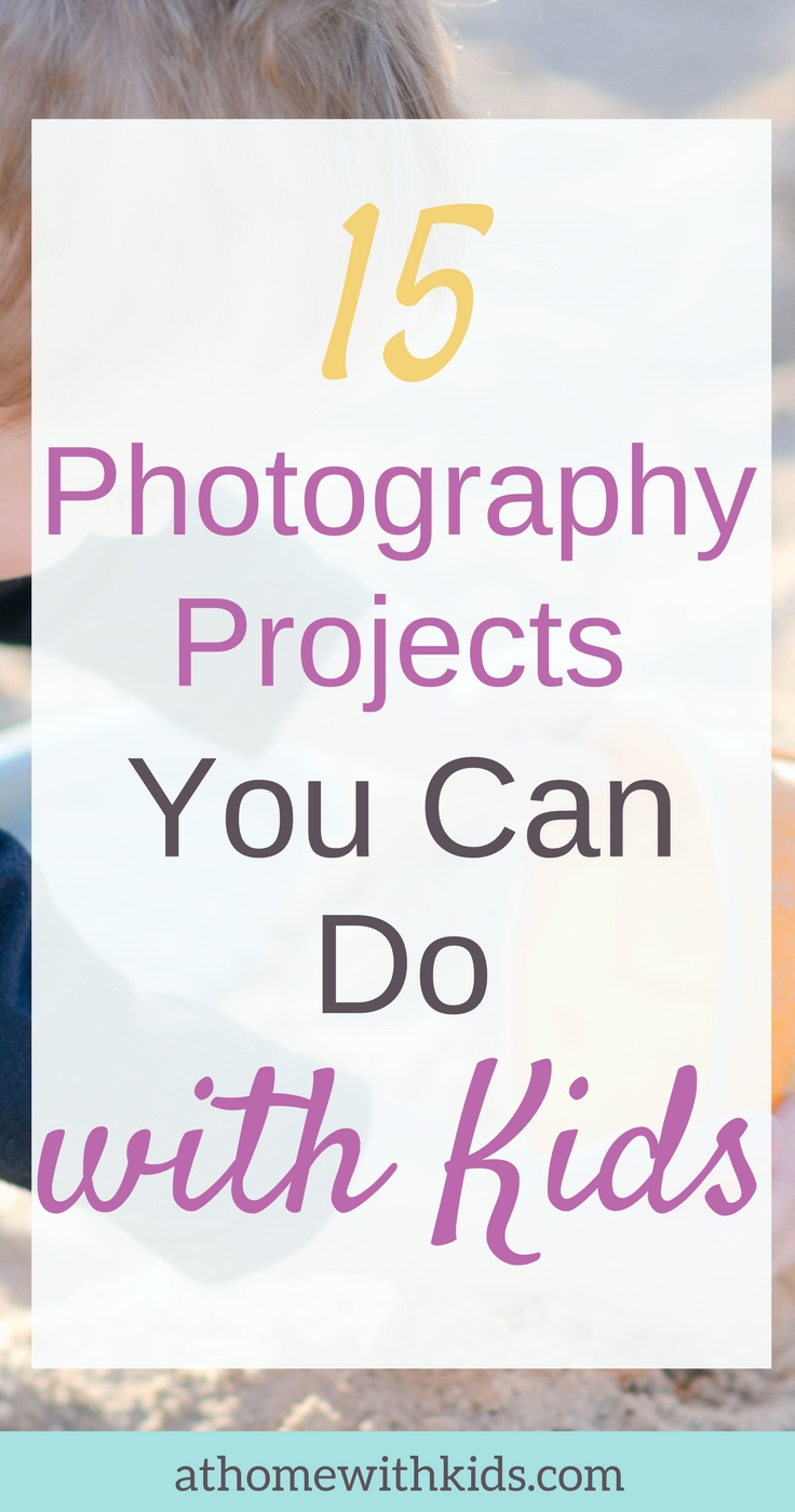 photography projects with kids