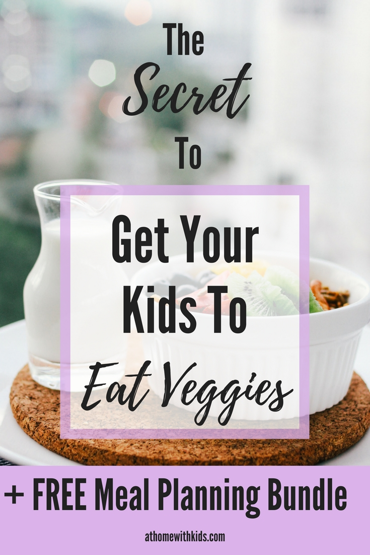 Get your kids to eat their vegetables