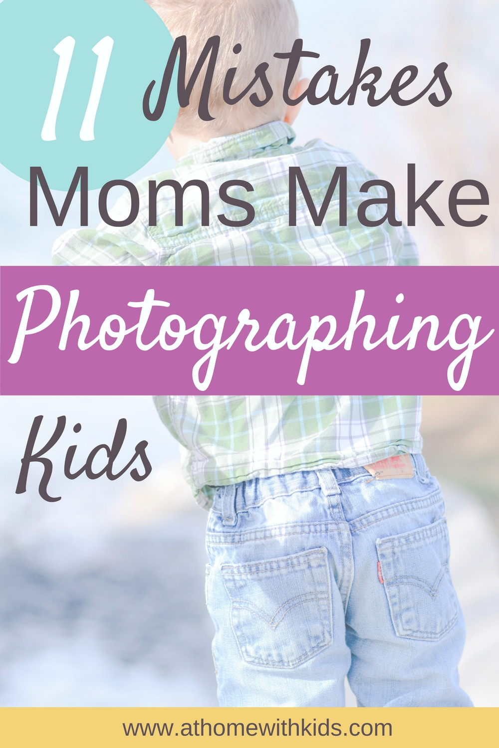 mistakes moms make photographing kids
