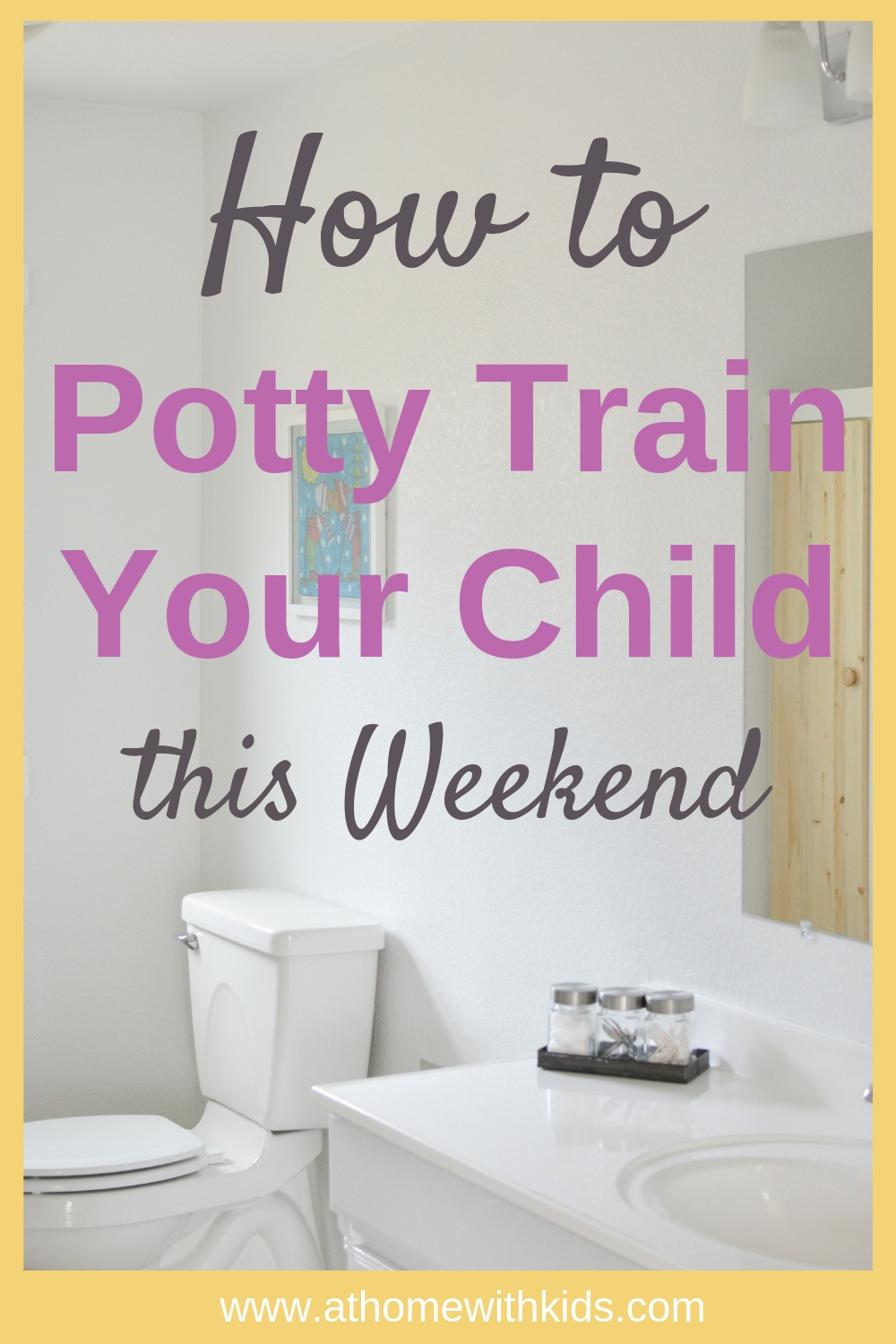 potty train your child this weekend