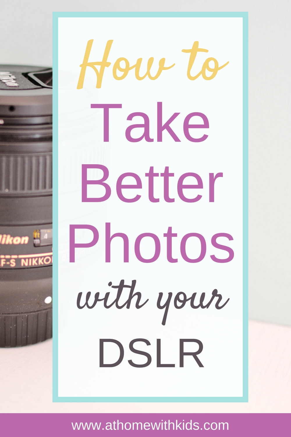 get started with your dslr