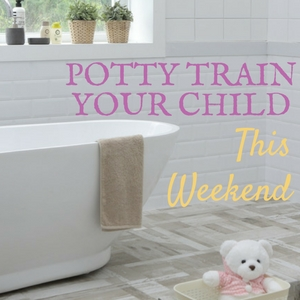 Potty train your child in three days