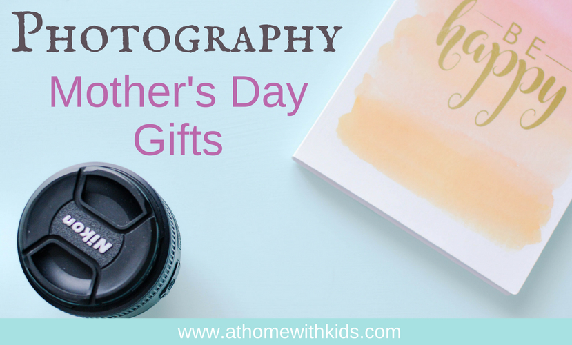 photography mother's day gifts