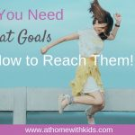 Why You Need Big Fat Goals and How to Reach Them