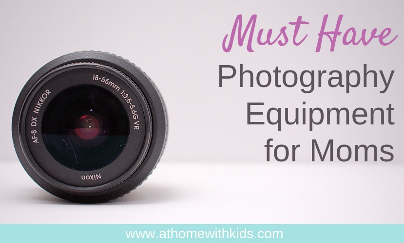 photography equipment for moms