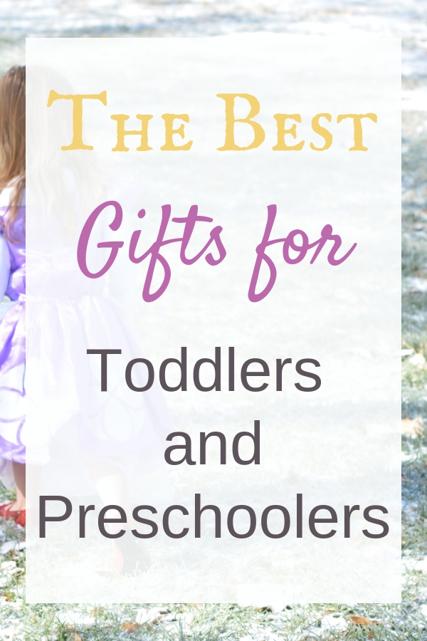 best gifts for toddlers and preschoolers