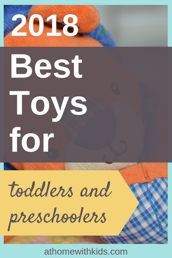 best toys for toddlers and preschoolers