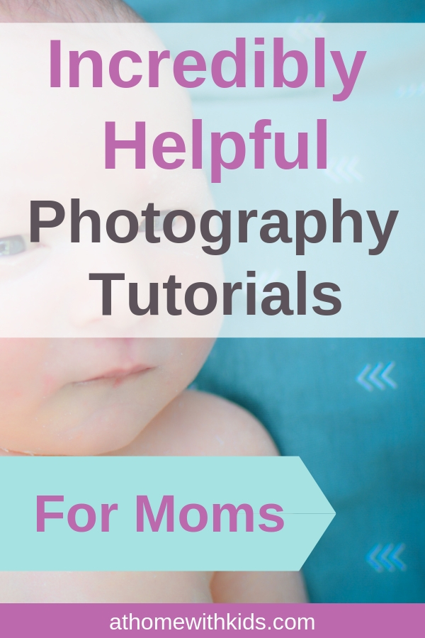 photography tutorials for moms