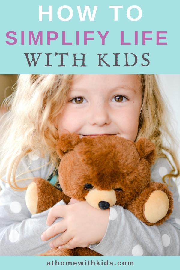 Simplify life with kids