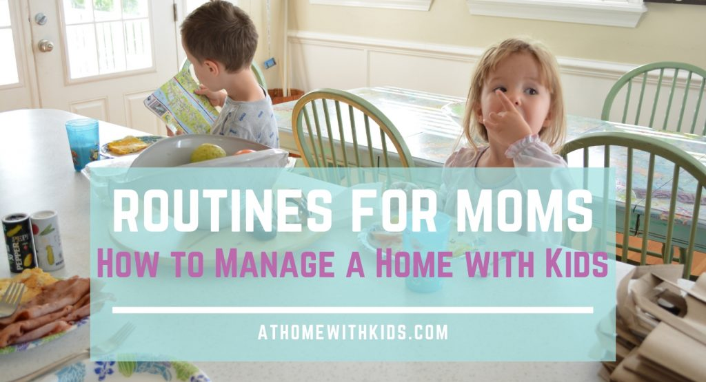 routines for moms